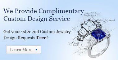 We Provide Complimentary Custom Design Service